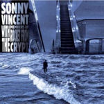 Sonny Vincent / Rocket from the Crypt